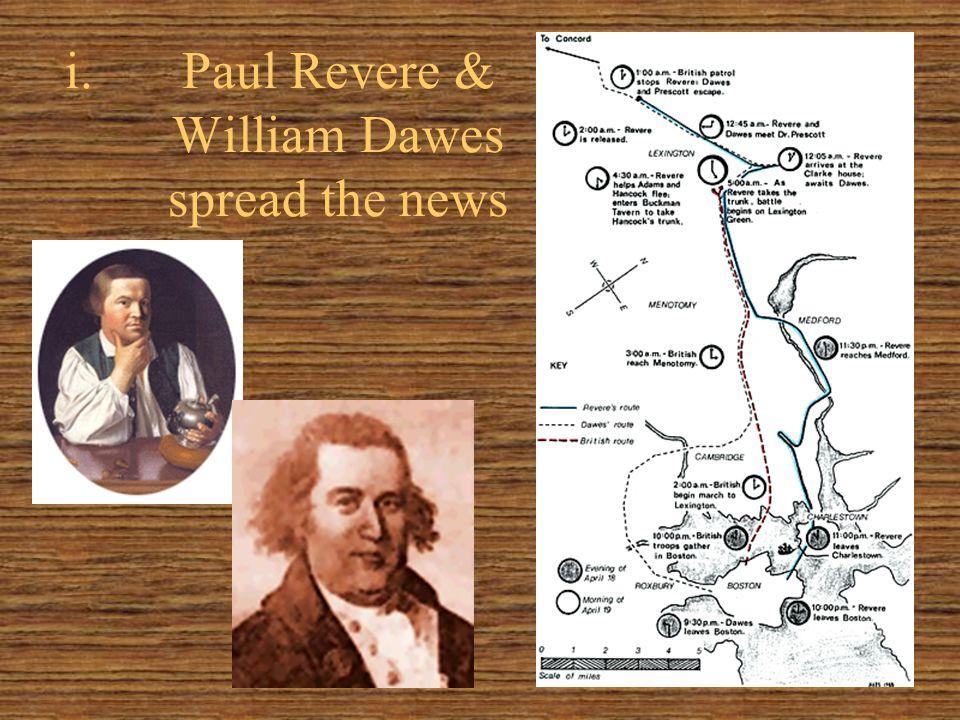 i.Paul Revere & William Dawes spread the news