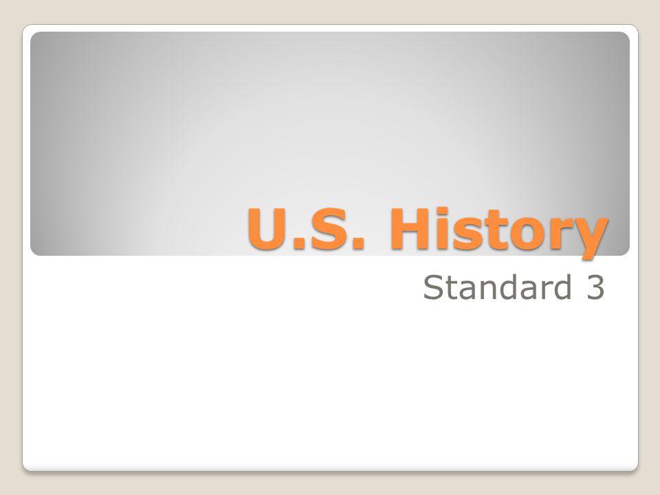 U.S. History Standard 3