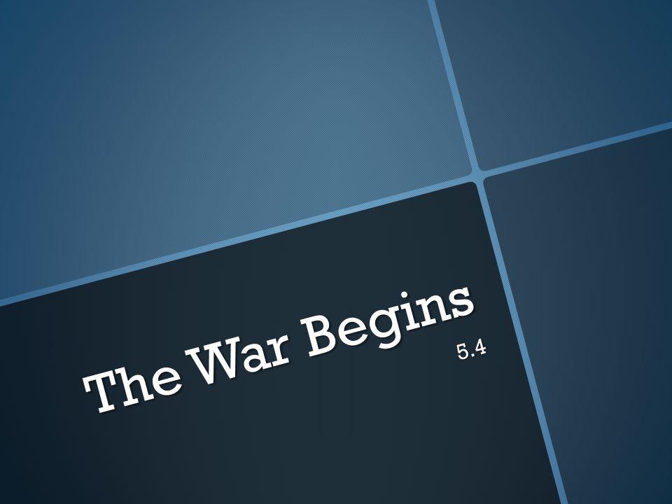 The War Begins 5.4