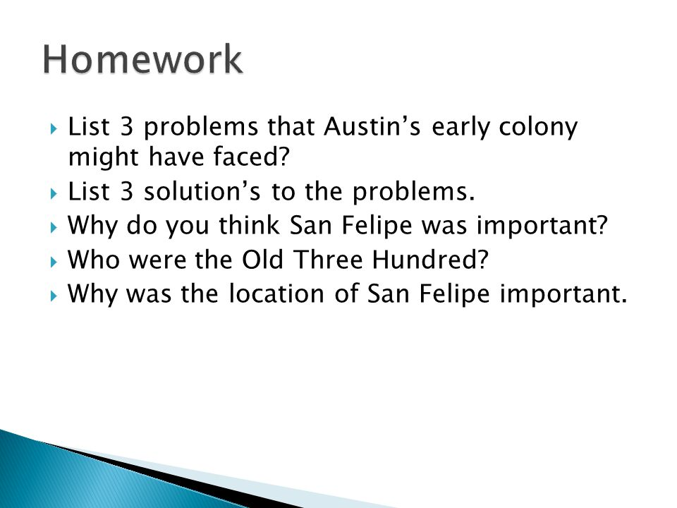  List 3 problems that Austin's early colony might have faced.