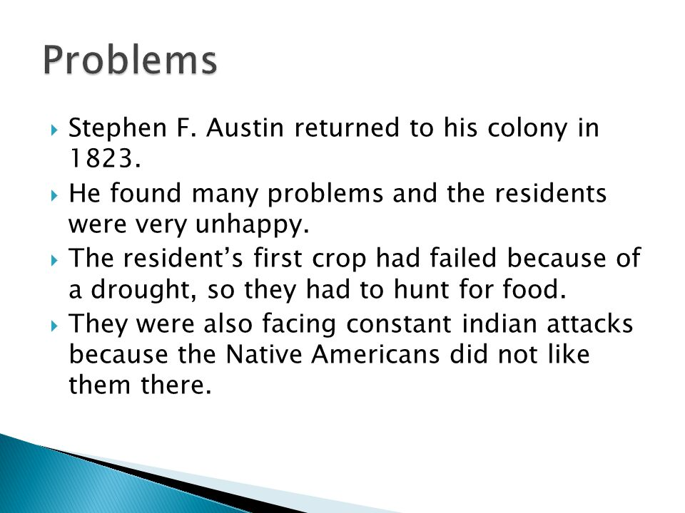  Stephen F. Austin returned to his colony in 1823.