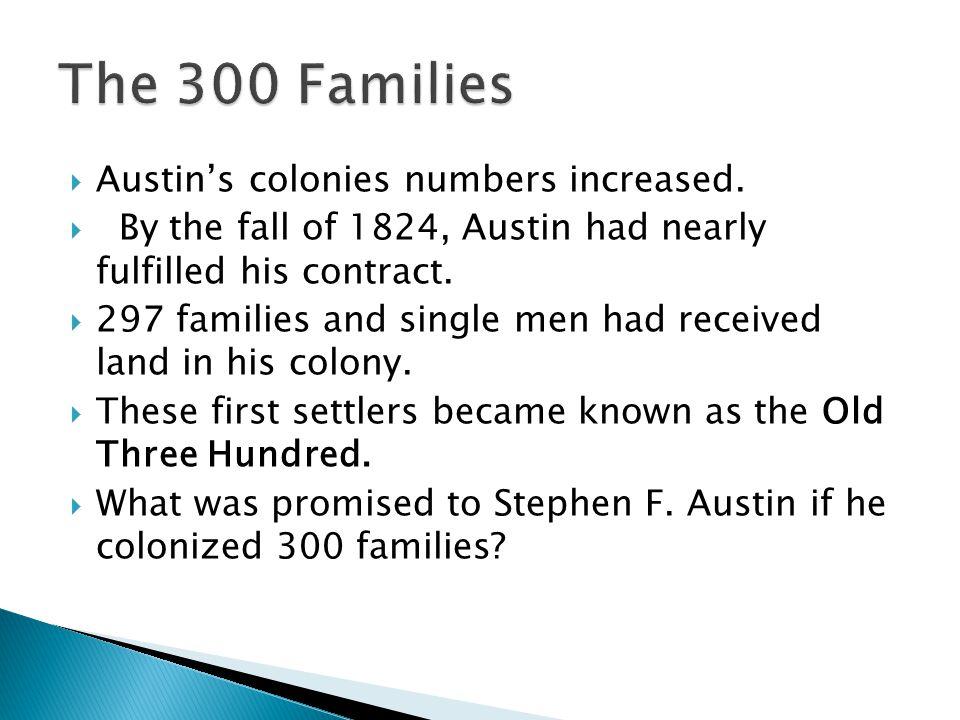  Austin's colonies numbers increased.