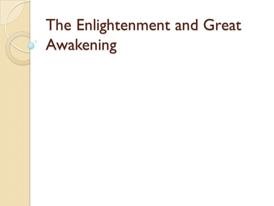 The Enlightenment Enlightenment-philosophers valued reason and scientific methods.