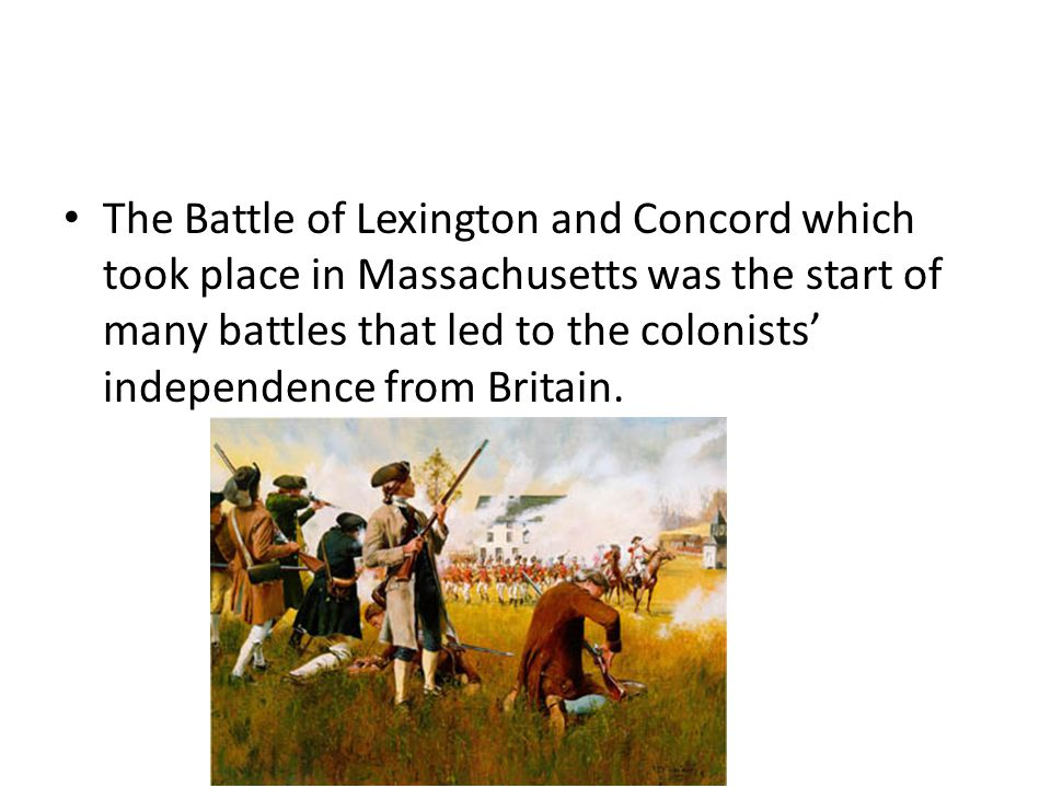 Differentiated Instruction Universal Access Have the students draw a series of pictures to illustrate the battle of Lexington and Concord The pictures should show events before, during, and after the battle.