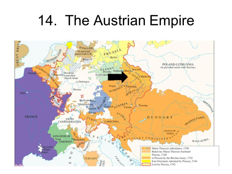 14. The Austrian Empire