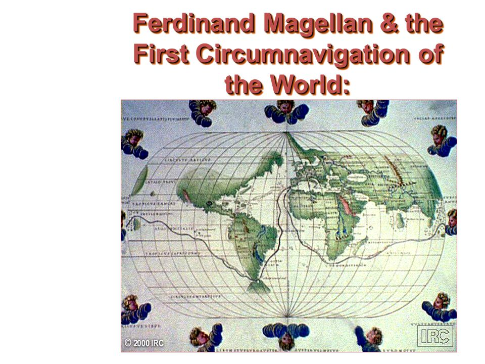 Ferdinand Magellan & the First Circumnavigation of the World: Early 16c