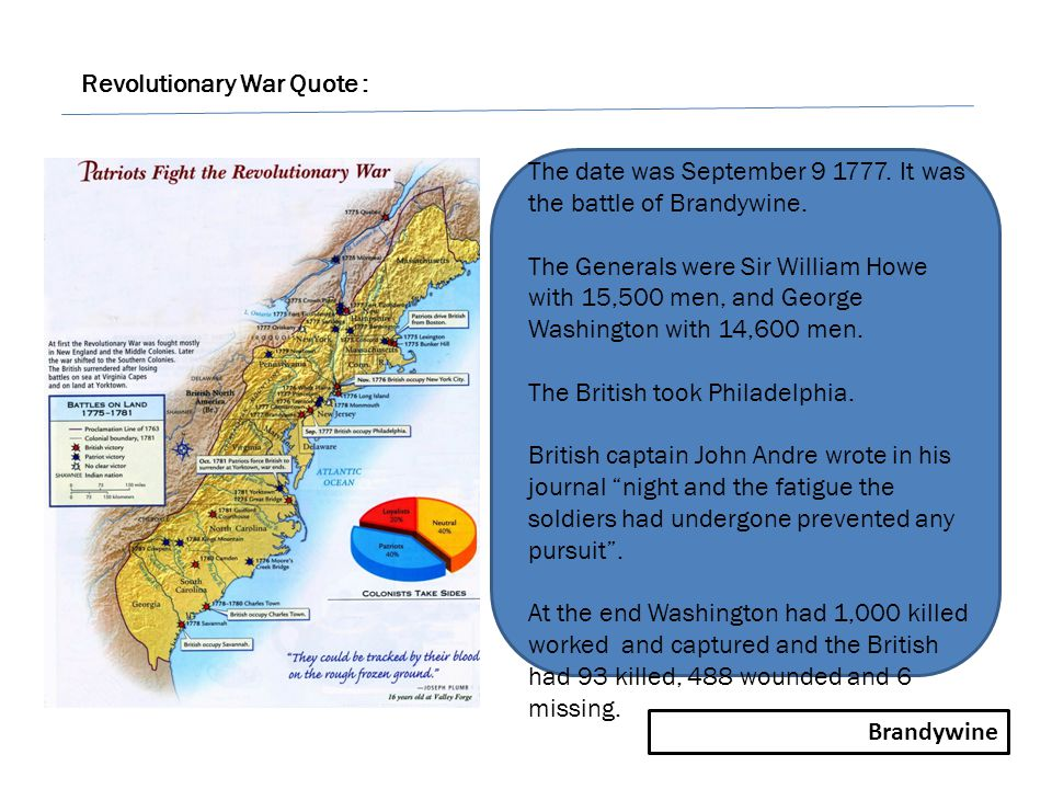Brandywine Revolutionary War Quote : The date was September 9 1777.