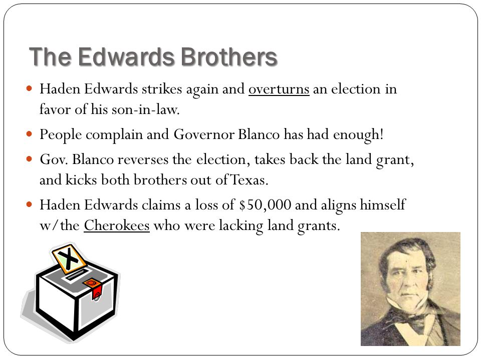 The Edwards Brothers Haden Edwards strikes again and overturns an election in favor of his son-in-law.