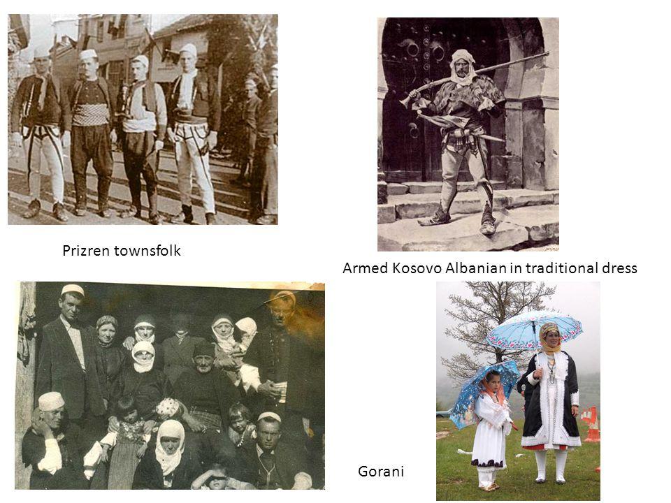 Prizren townsfolk Armed Kosovo Albanian in traditional dress Gorani