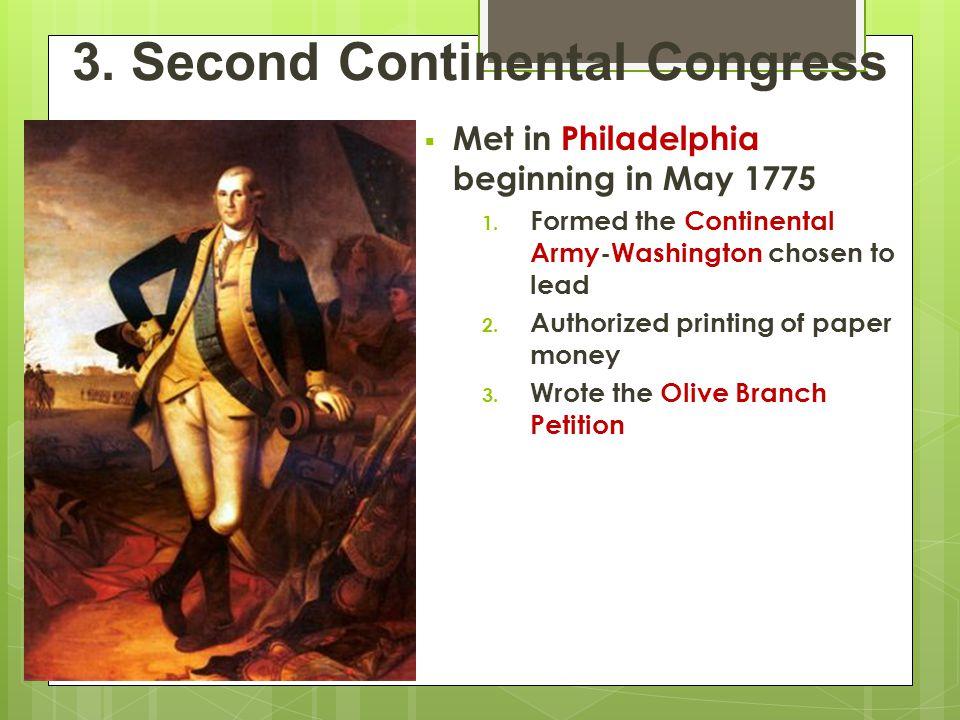 Met in Philadelphia beginning in May 1775 1.