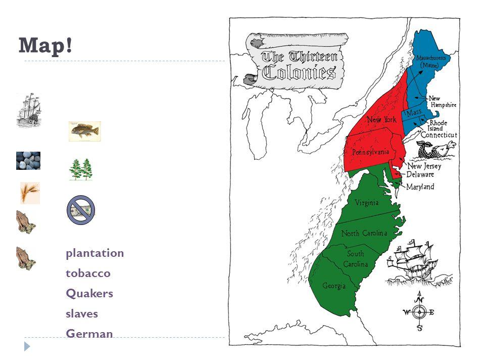 Map! plantation tobacco Quakers slaves German