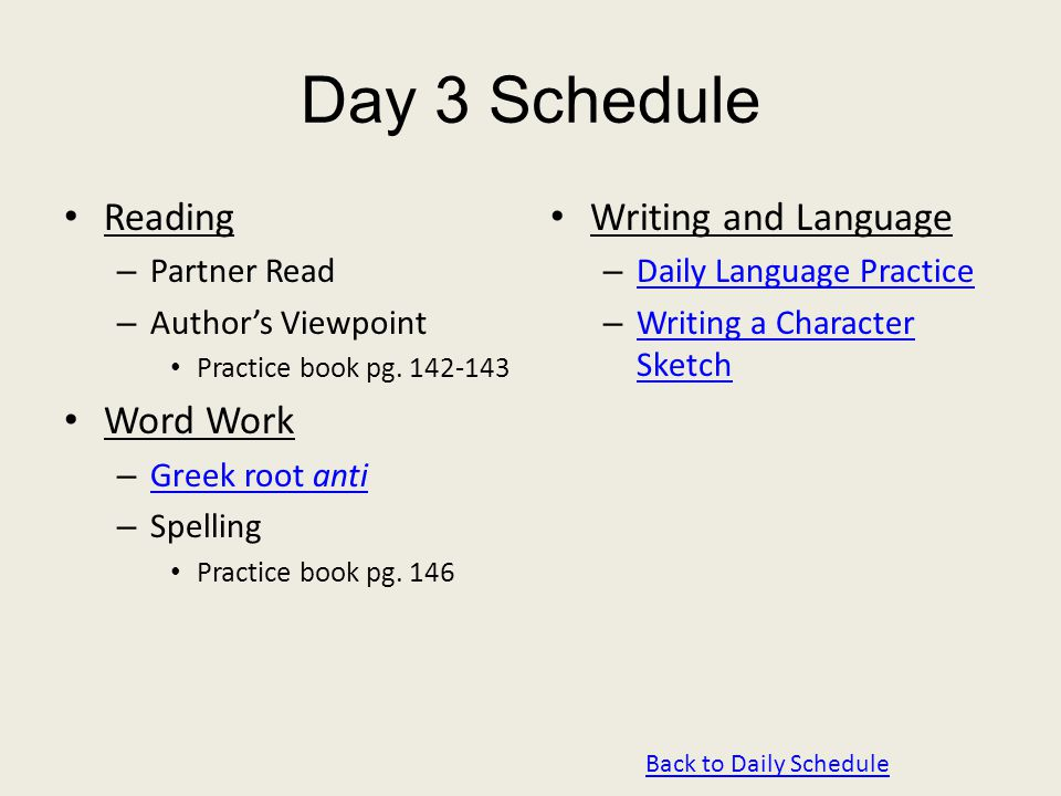 Day 3 Schedule Reading – Partner Read – Author's Viewpoint Practice book pg.