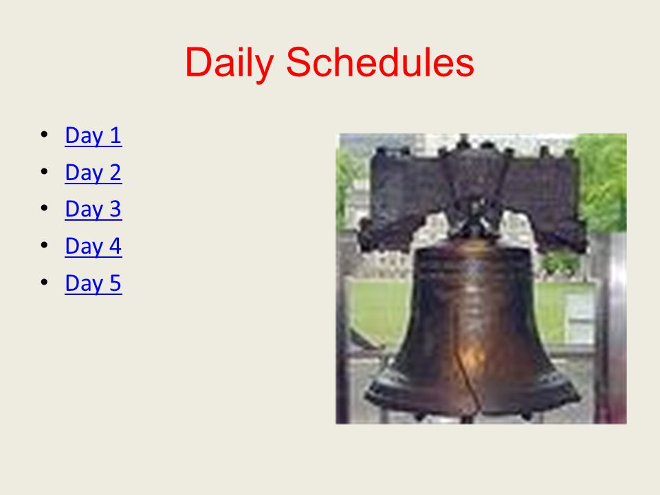Daily Schedules Day 1 Day 2 Day 3 Day 4 Day 5