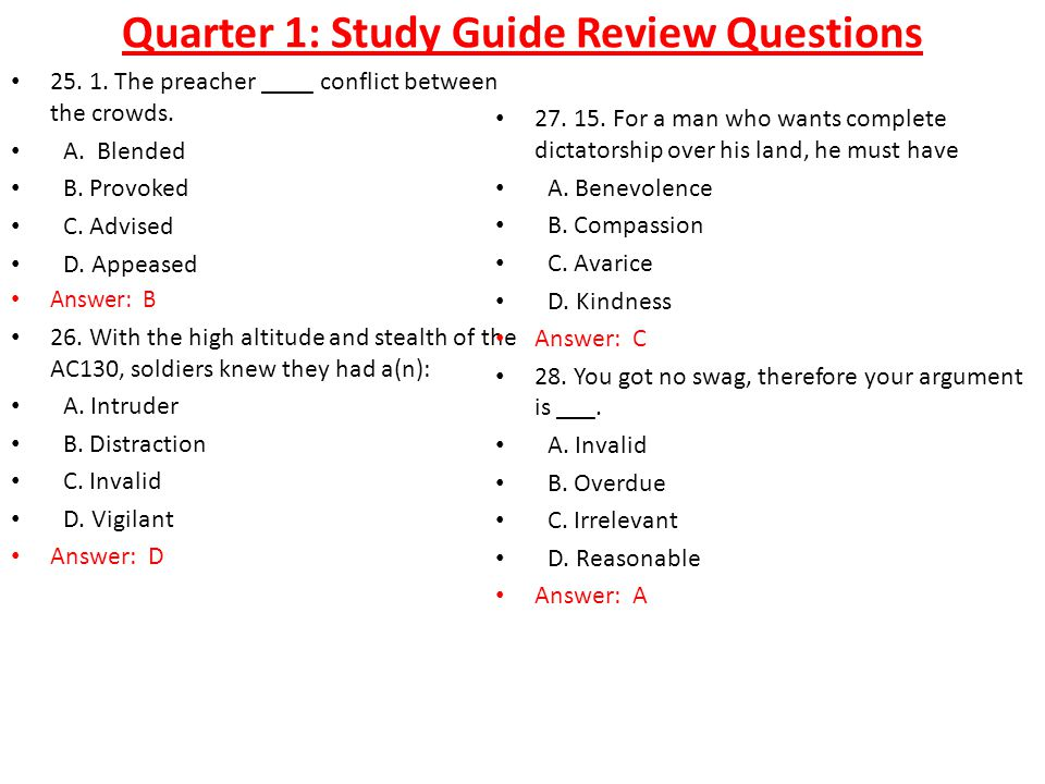 Quarter 1: Study Guide Review Questions 25. 1. The preacher ____ conflict between the crowds.