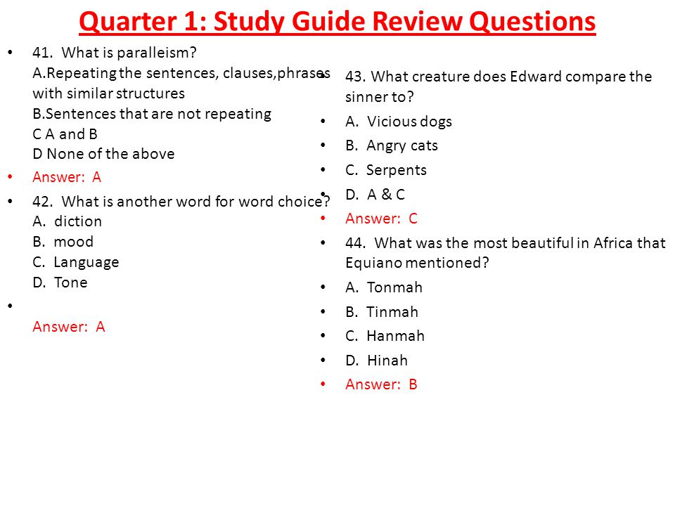 Quarter 1: Study Guide Review Questions 41. What is paralleism.