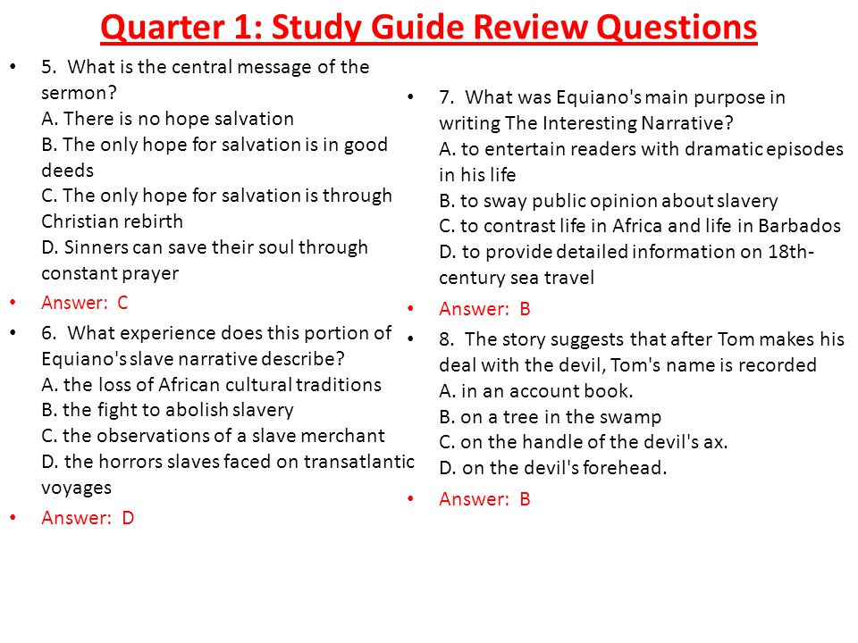 Quarter 1: Study Guide Review Questions 5. What is the central message of the sermon.