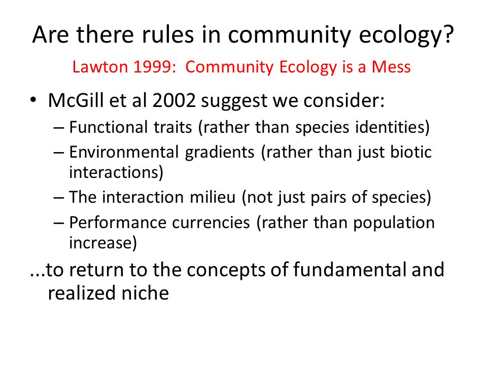 Are there rules in community ecology.