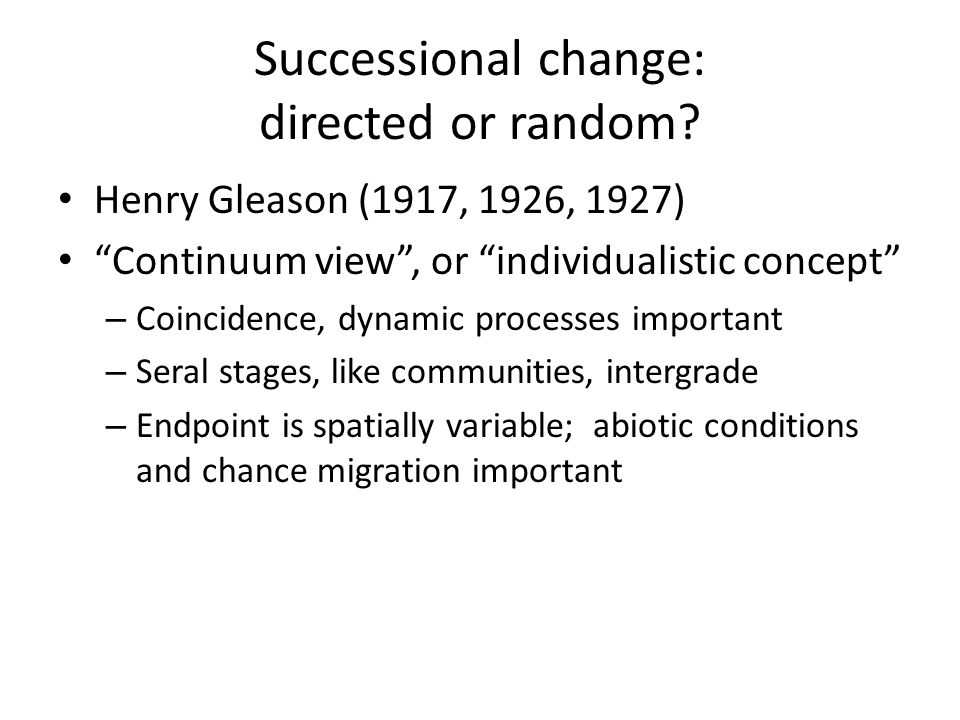 Successional change: directed or random.