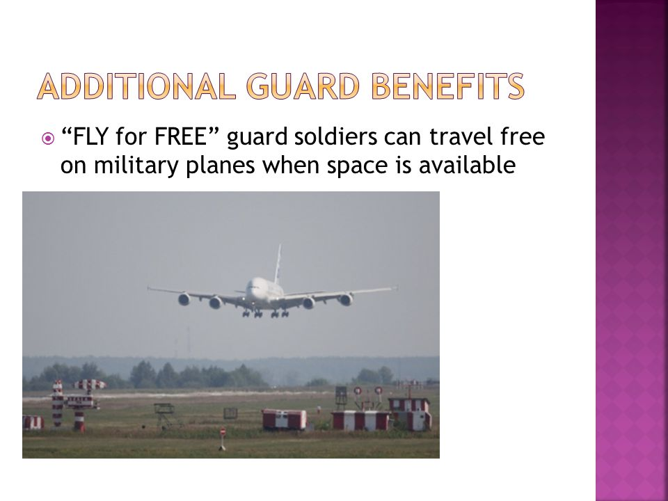  FLY for FREE guard soldiers can travel free on military planes when space is available