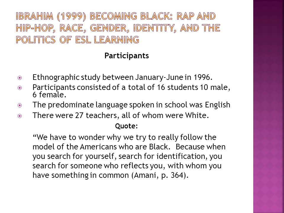 Participants  Ethnographic study between January-June in 1996.