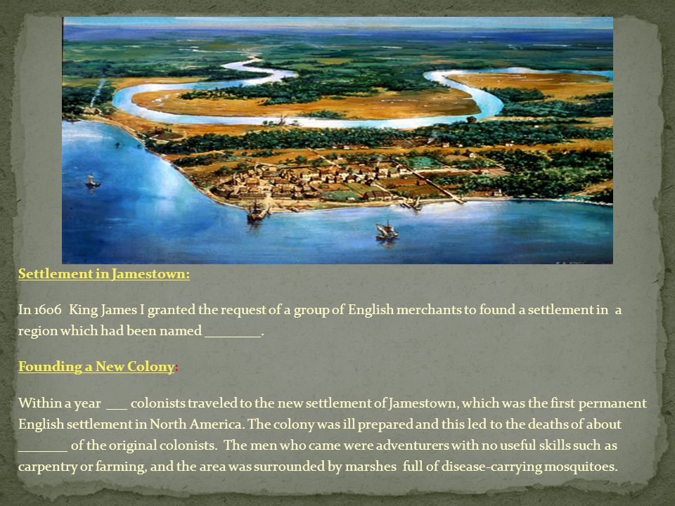 Settlement in Jamestown: In 1606 King James I granted the request of a group of English merchants to found a settlement in a region which had been named ________.