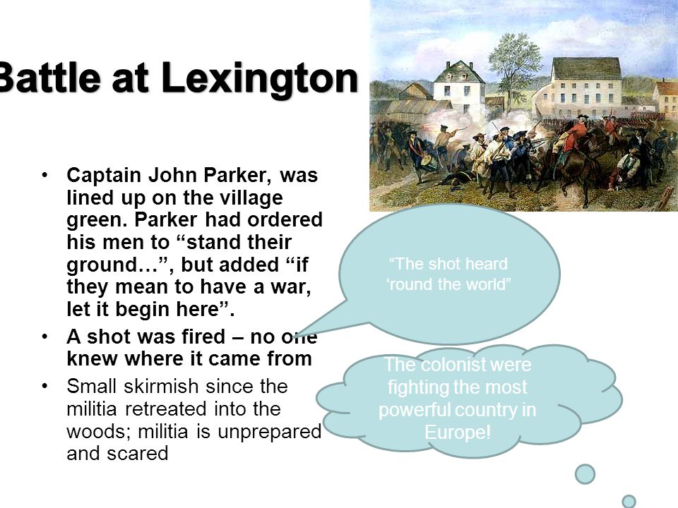 Captain John Parker, was lined up on the village green.