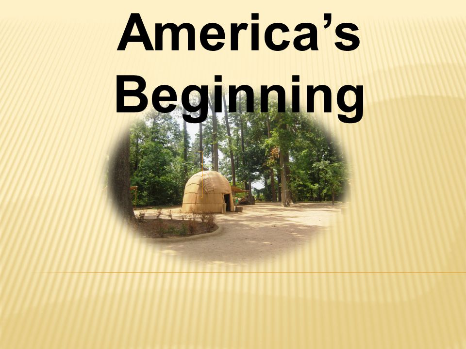 America's Beginning