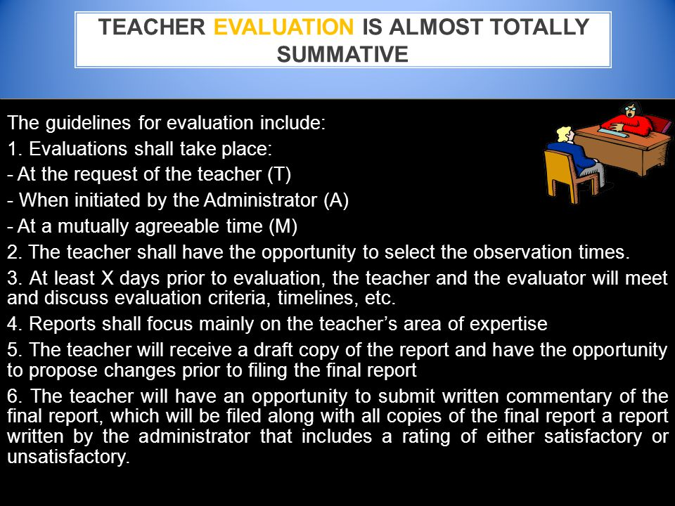 The guidelines for evaluation include: 1.