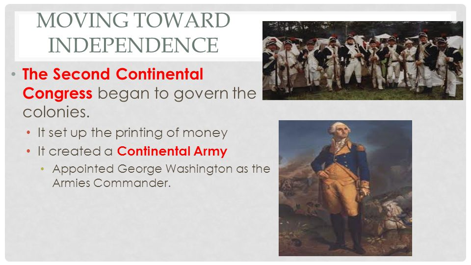 IMPORTANT MEMBERS OF THE SECOND CONTINENTAL CONGRESS John and Samuel Adams Patrick Henry Richard Henry Lee George Washington.