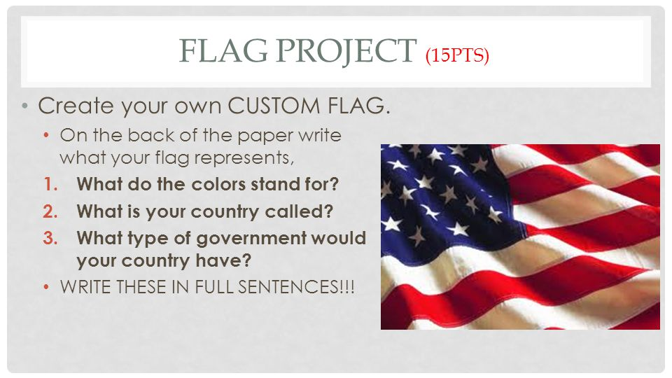 Warm up Activity: 1.What do the stripes/colors represent on the flag.