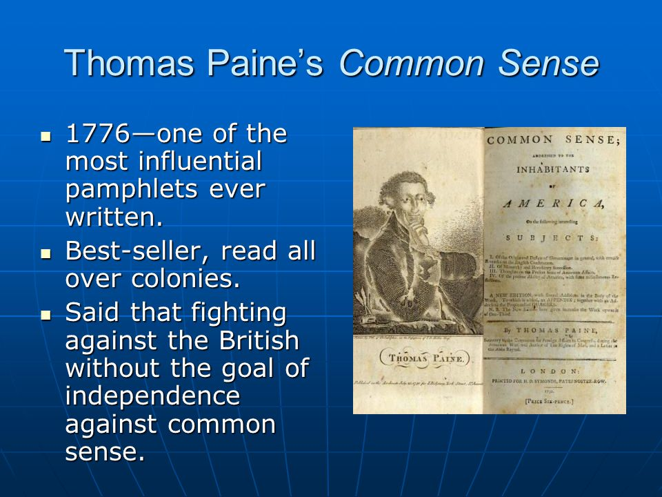 Thomas Paine's Common Sense 1776—one of the most influential pamphlets ever written.