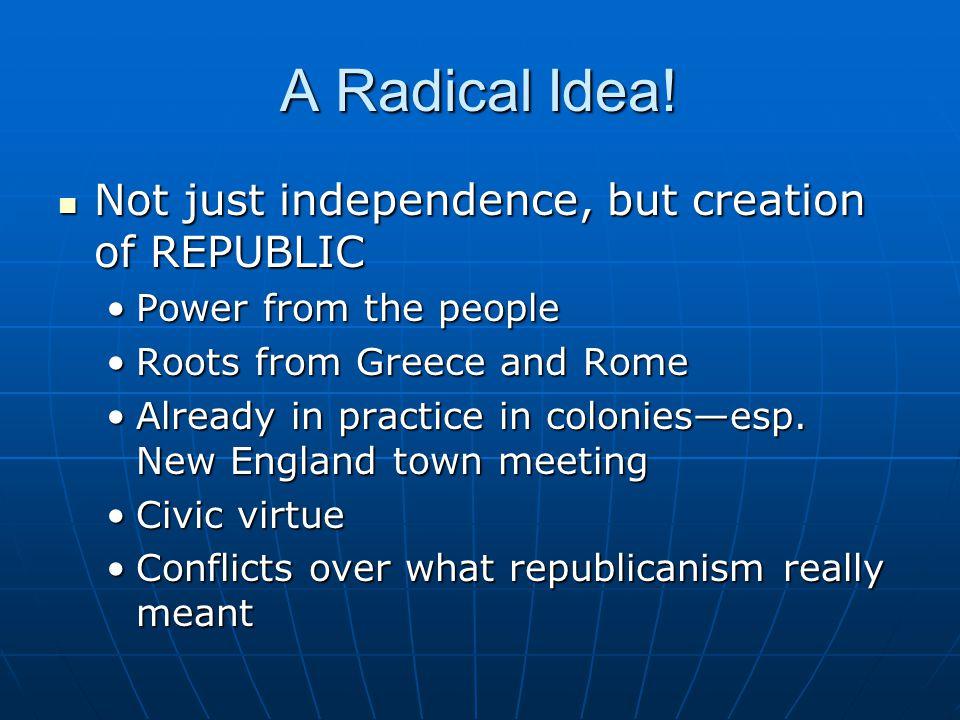 A Radical Idea.