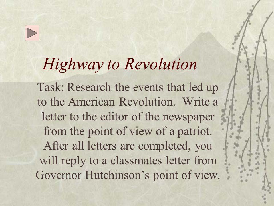 Highway to Revolution Proclamation Of 1763 Currency Act Of 1764 Sugar Act Of 1764 Quartering Act Of 1765 Stamp Act Of 1765 Virginia Resolutions of 1765 1765 Sons Of Liberty 1765 Stamp Act Congress 1766 Stamp Act Repealed Declaratory Act of 1766 1767 Townsend Acts 1770 Boston Massacre Table of Contents Continued