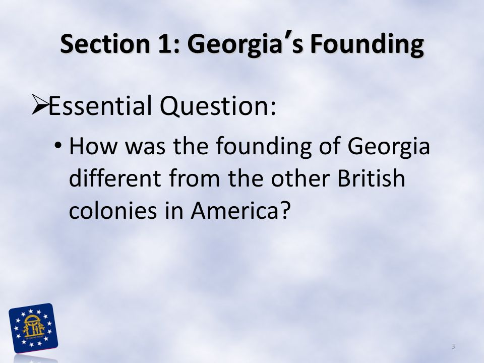 Section 2: Change and Challenges  Essential Question: What were the most challenging problems for Georgia's first colonists.