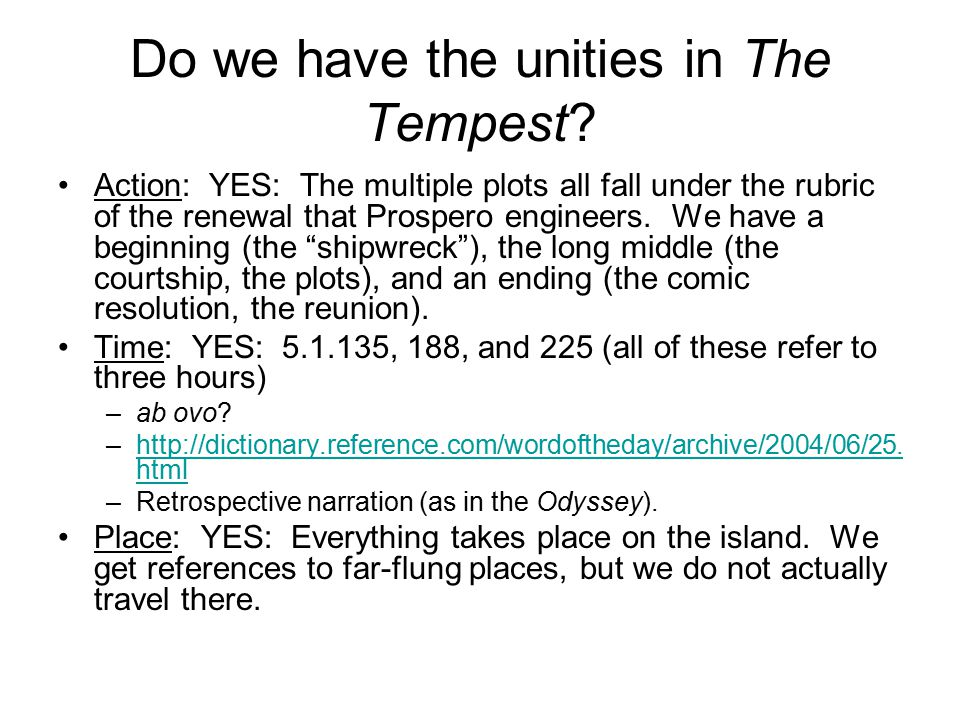 Do we have the unities in The Tempest.