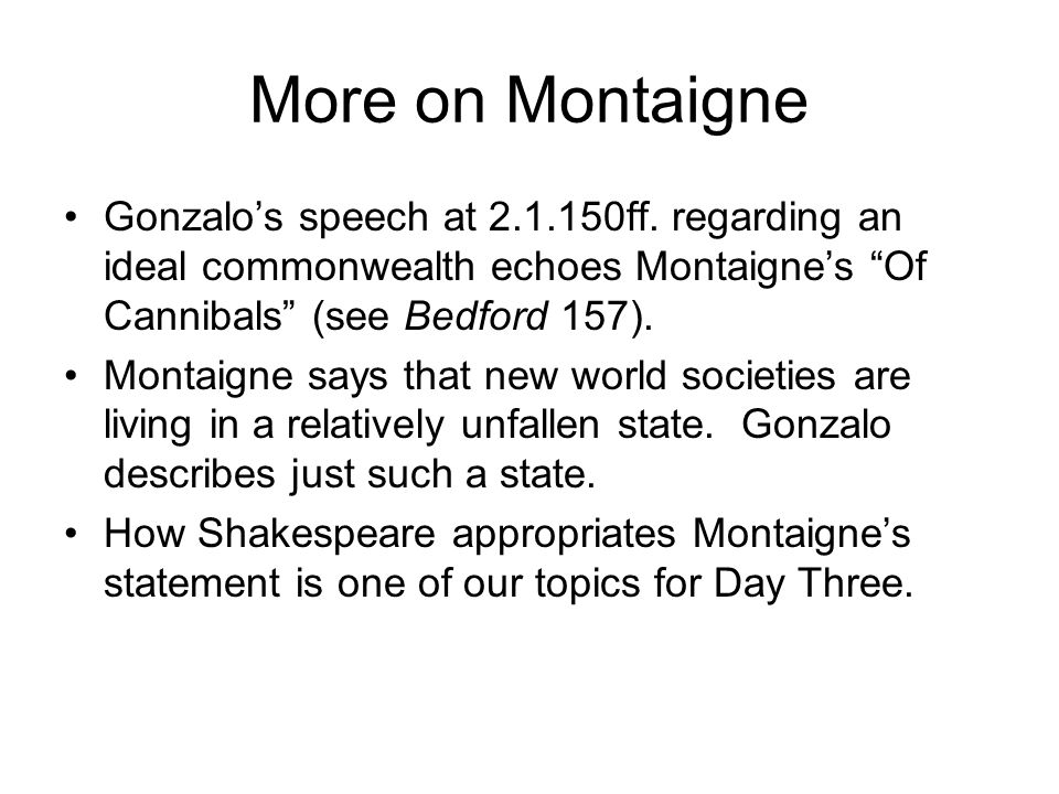 More on Montaigne Gonzalo's speech at 2.1.150ff.