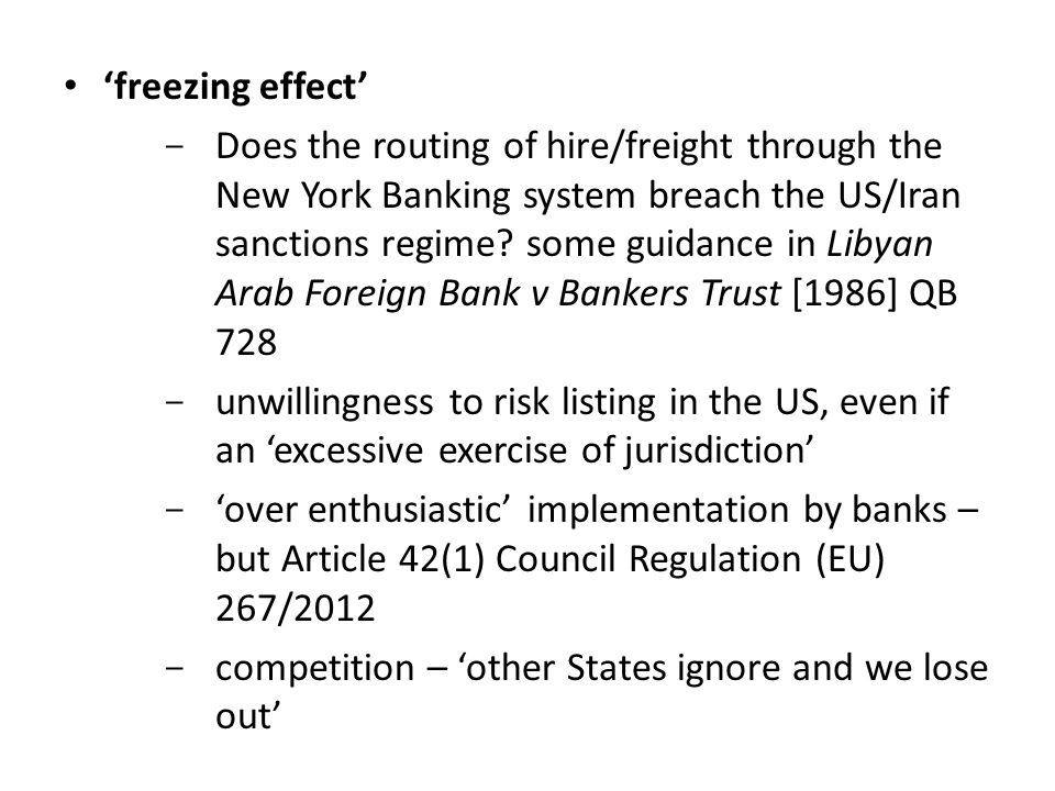 'freezing effect' - Does the routing of hire/freight through the New York Banking system breach the US/Iran sanctions regime.