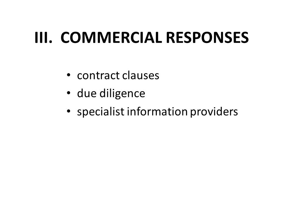 III. COMMERCIAL RESPONSES contract clauses due diligence specialist information providers