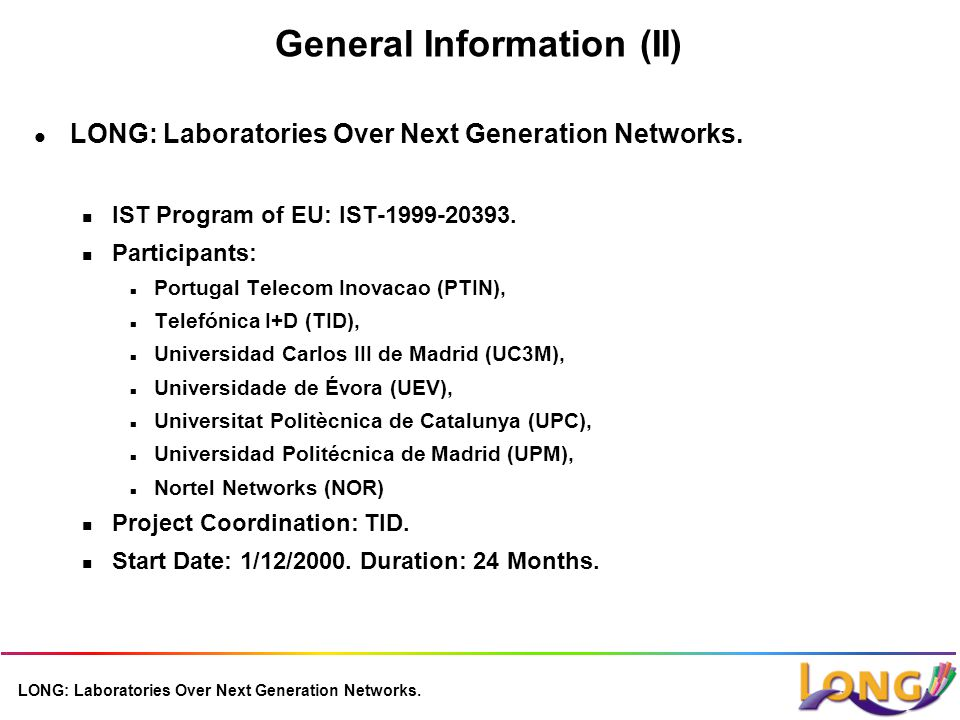 LONG: Laboratories Over Next Generation Networks.