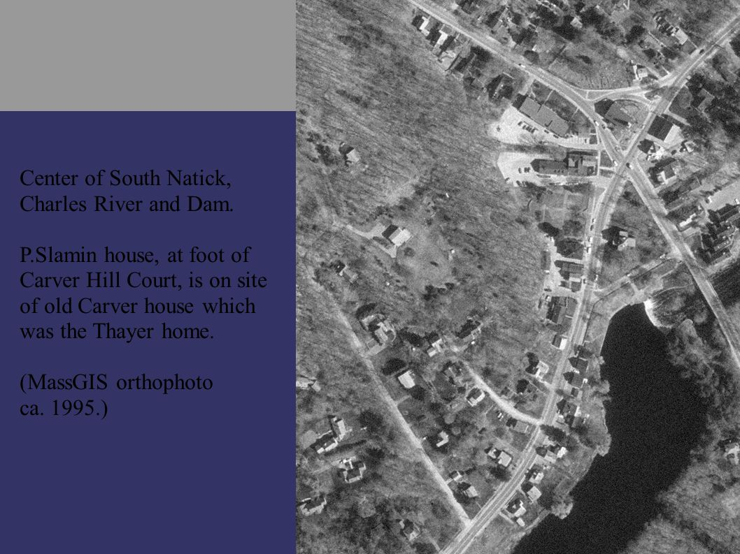 Thayer home in South Natick (by Carver Hill Road, now Carver Hill Court).