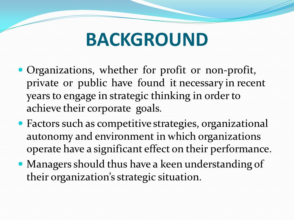CHAPTER ONE: INTRODUCTION COMPETITIVE STRATEGIES A strategy is the outcome of some form of planning, organized process for anticipating and acting in the future in order to carry out an organization's mission (Baulcomb, 2003).