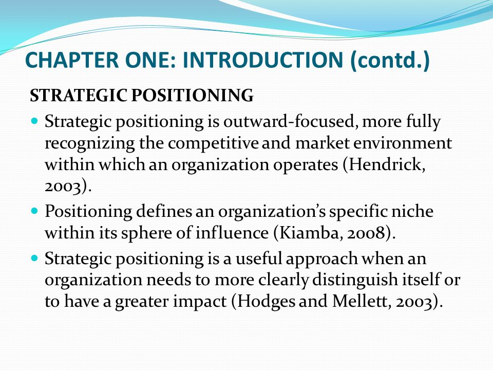 CHAPTER TWO: LITERATURE REVIEW (contd.) CONCEPTUAL FRAMEWORK Competitive strategies Market development Product development Penetration Diversification Organizational Autonomy Percentage of government ownership Number of board members Corporate Performance Financial indicators Return on Sales Return on Assets Non-financial indicators Employee satisfaction Customer s atisfaction Strategic Positioning Cost leadership Differentiation Focus Intervening Variable Independent Variable Dependent Variable H2 Moderating variable H1 H3 H4