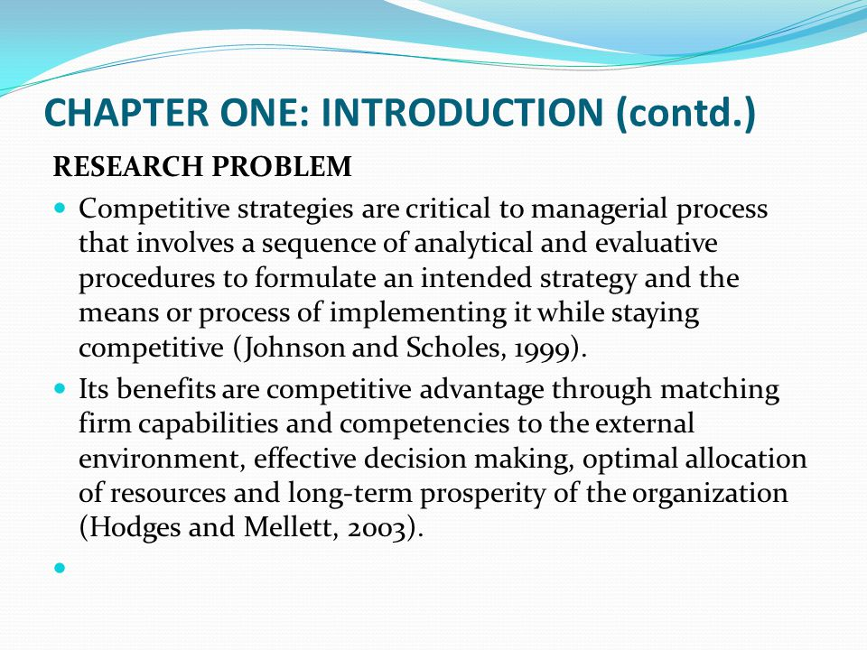 CHAPTER ONE: INTRODUCTION (contd.) Interrelationships between Competitive strategies, organizational autonomy and strategic positioning have a strategic impact and contribute to performance of Kenyan State Corporation.