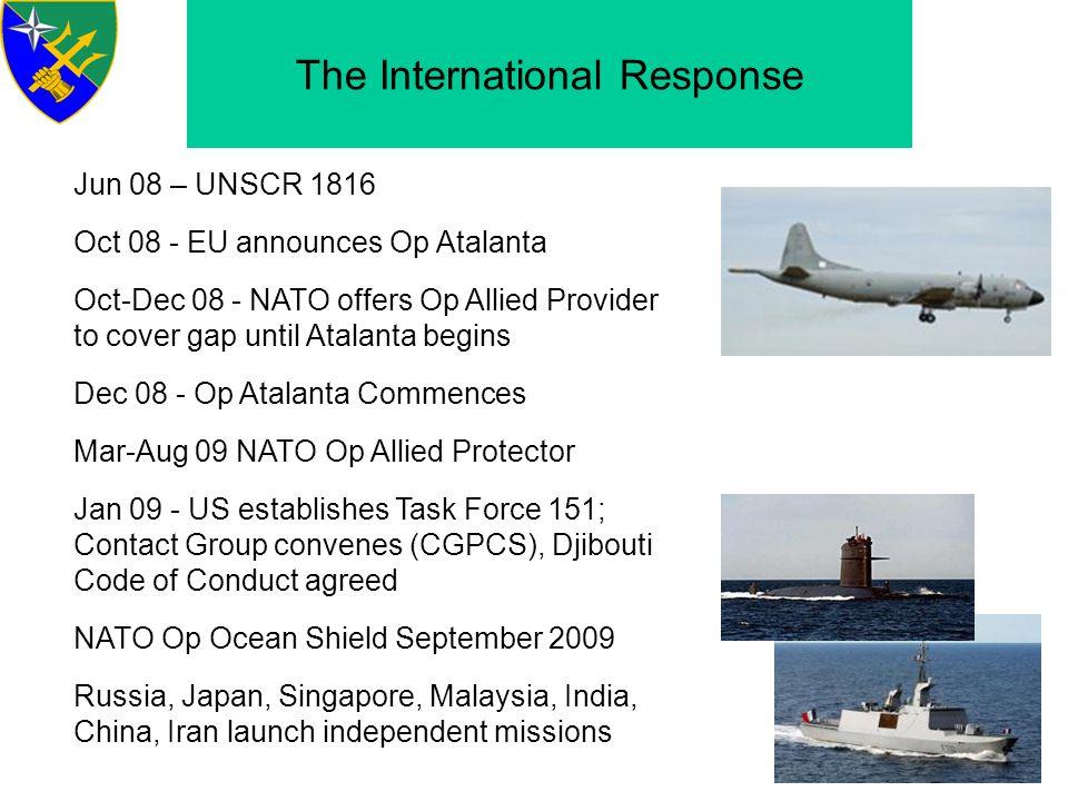 Operation Atalanta First Maritime European Union ESDP mission.