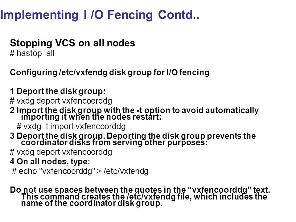 Implementing I /O Fencing Contd..