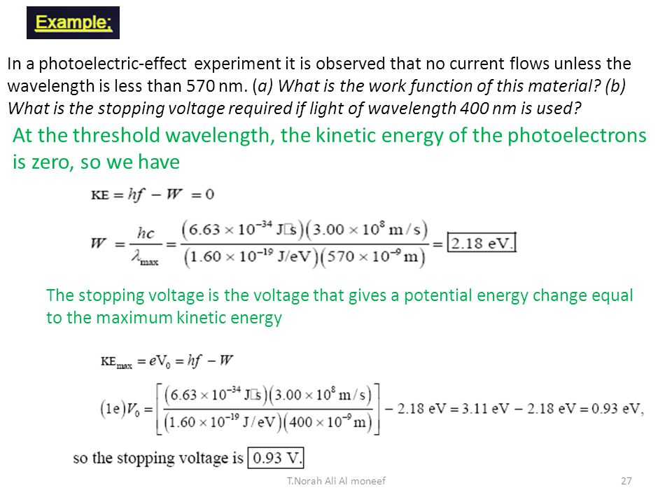 Find the frequency for EM radiation with wavelength equal to 1 inch ~ 2.5 cm =2.5x10 -2 m 26T.Norah Ali Al moneef