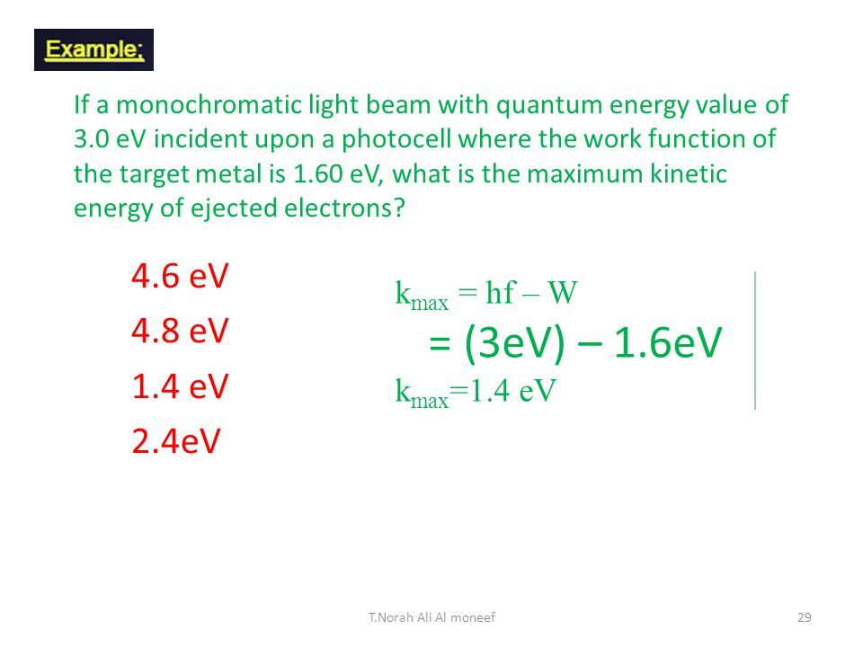 What is the energy associated with a light quantum of wavelength 5.0 x 10 -7 m.