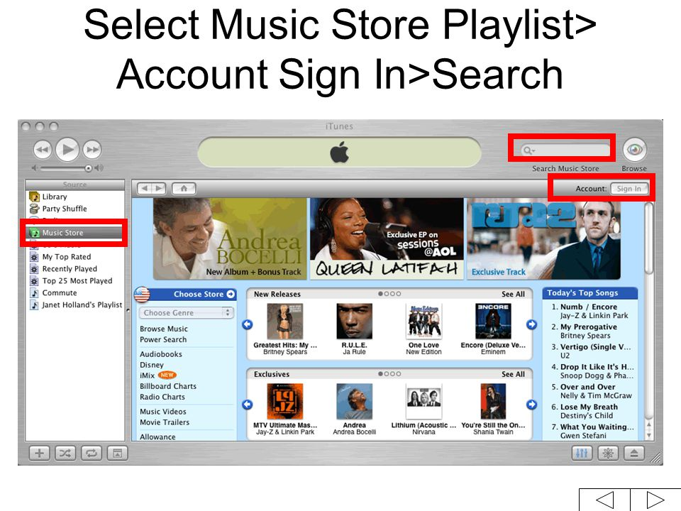 Select Music Store Playlist> Account Sign In>Search