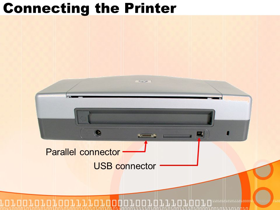 Connecting the Printer Parallel connector USB connector