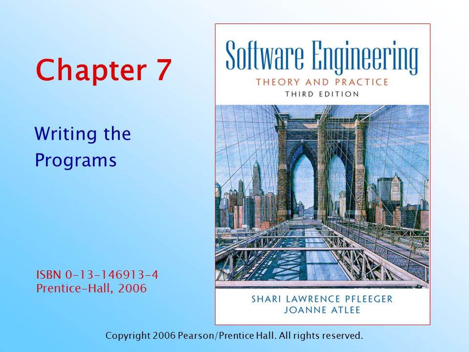 Pfleeger and Atlee, Software Engineering: Theory and PracticePage 7.22 © 2006 Pearson/Prentice Hall 7.3 Documentation Information Included in Header Comment Block What the component is called Who wrote the component Where the component fits in the general system design When the component was written and revised Why the component exists How the component uses its data structures, algorithms, and control